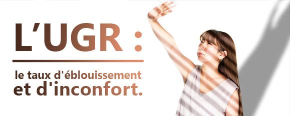 Comment améliorer le taux d'éblouissement d'inconfort (UGR) ?