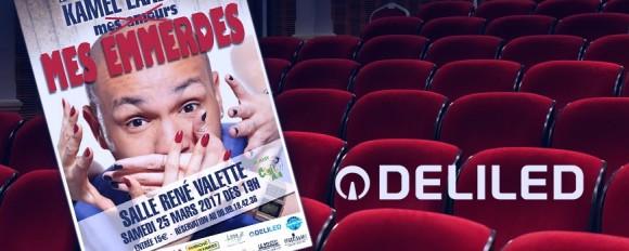 """DELILED partenaire du spectacle """"Mes amours, Mes Emmerdes"""" de Kamel Laadaili à Saint Just"""