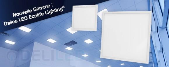 Nouveauté : La gamme de dalles LED Ecolife Lighting® s'élargit !